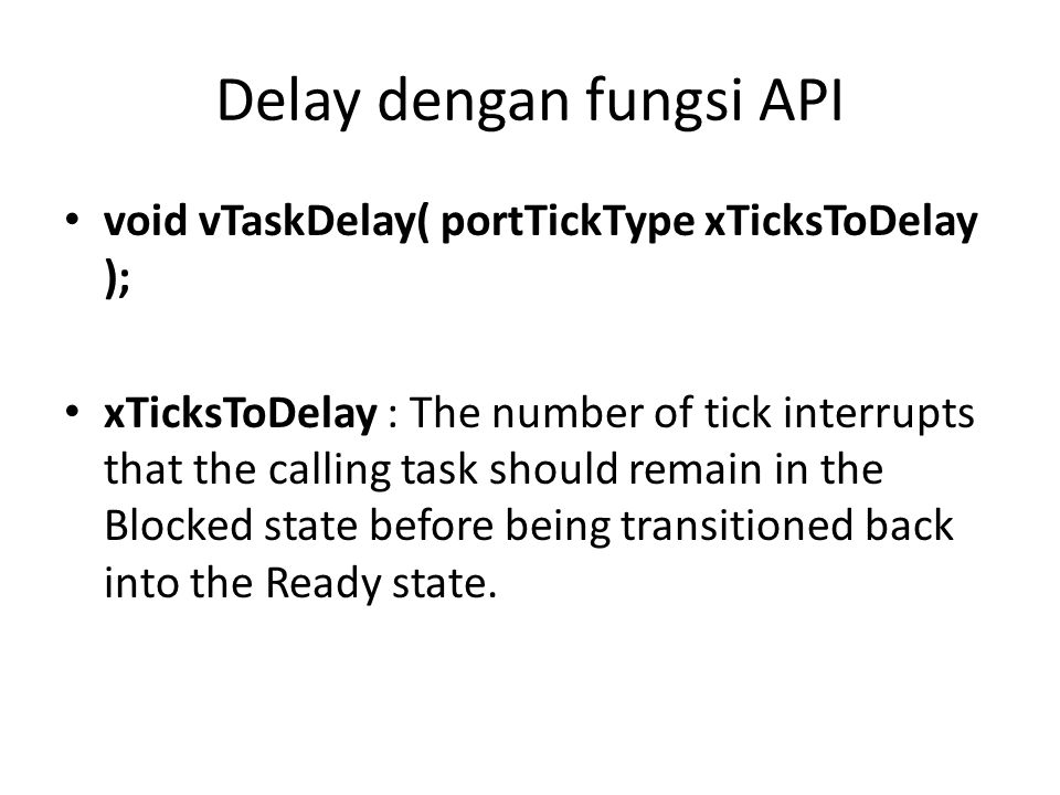 Delay dengan fungsi API