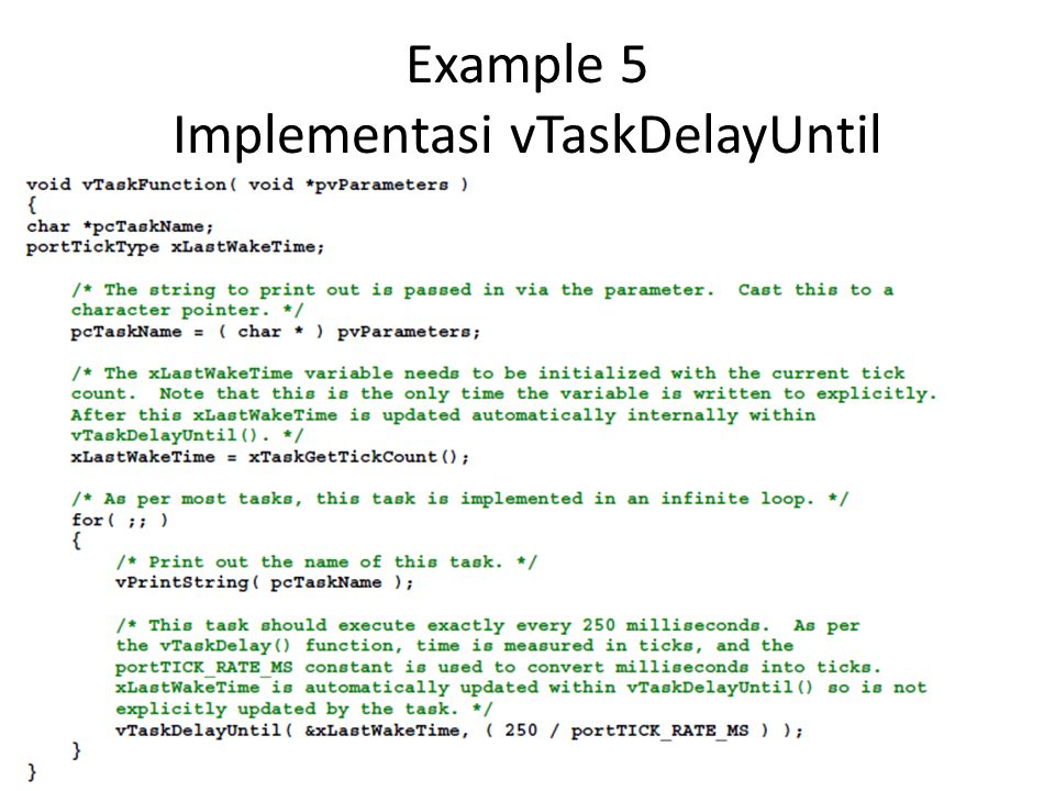 Example 5 Implementasi vTaskDelayUntil