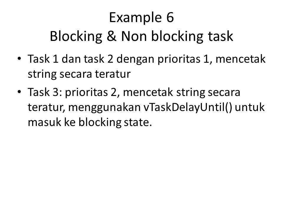 Example 6 Blocking & Non blocking task