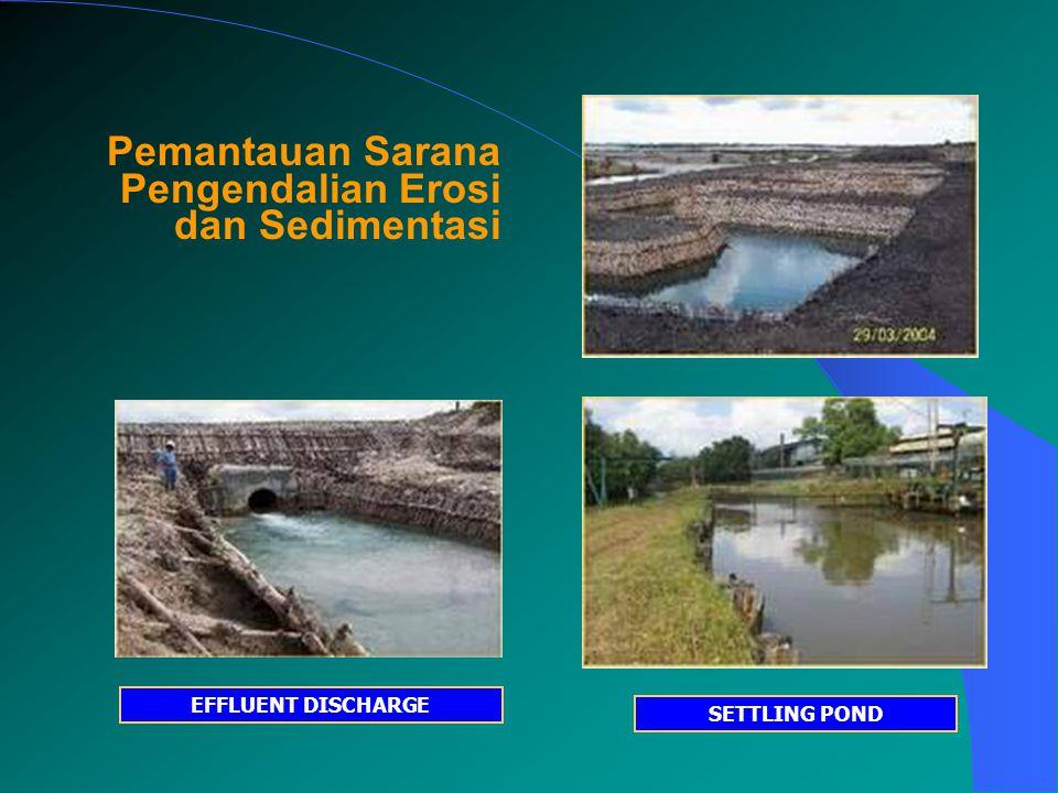 Pemantauan Sarana Pengendalian Erosi dan Sedimentasi