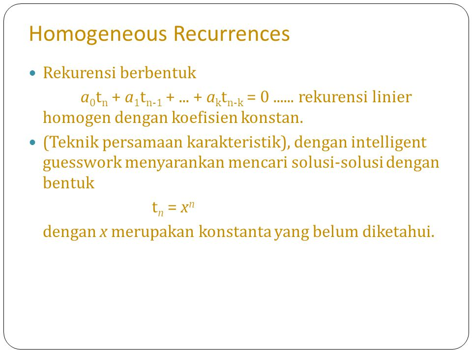 Homogeneous Recurrences
