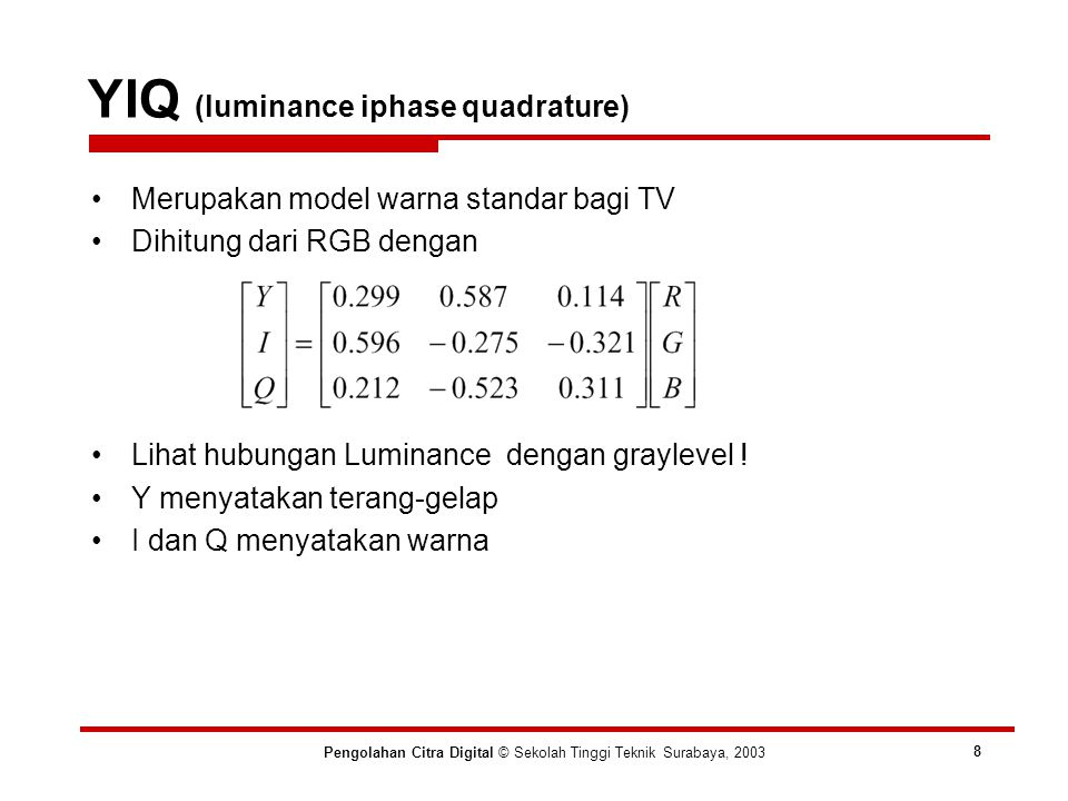 YIQ (luminance iphase quadrature)