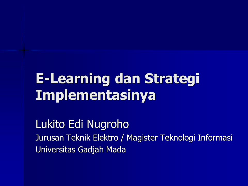 E-Learning dan Strategi Implementasinya
