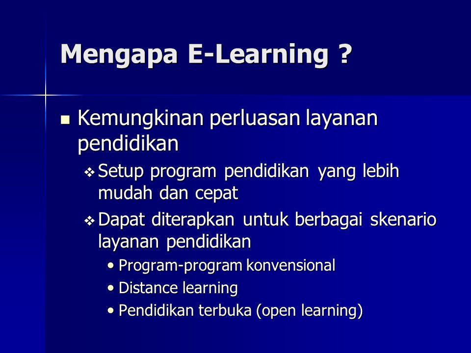 Mengapa E-Learning Kemungkinan perluasan layanan pendidikan
