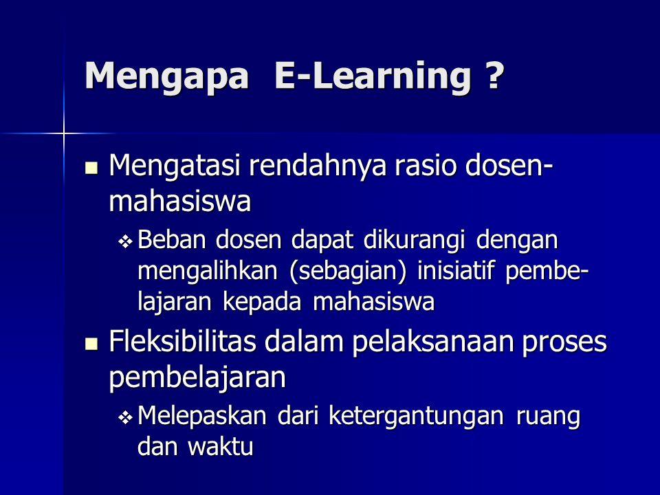 Mengapa E-Learning Mengatasi rendahnya rasio dosen-mahasiswa
