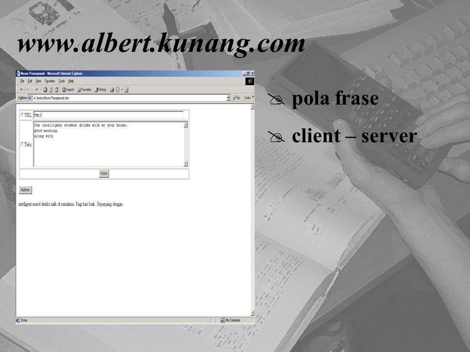 www.albert.kunang.com pola frase client – server