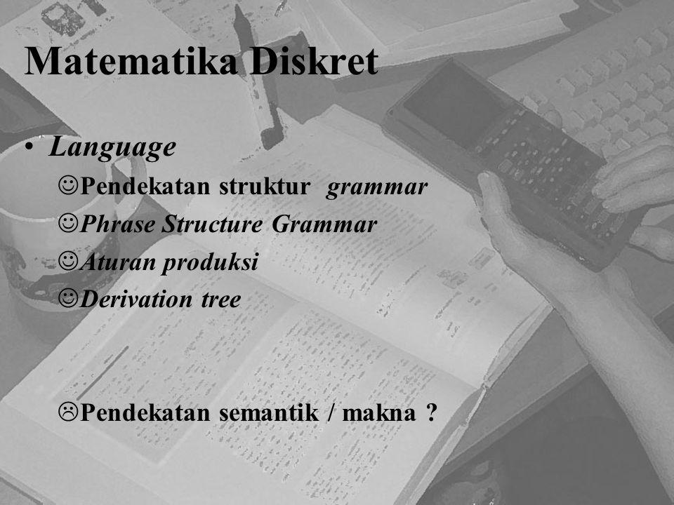Matematika Diskret Language Pendekatan struktur grammar