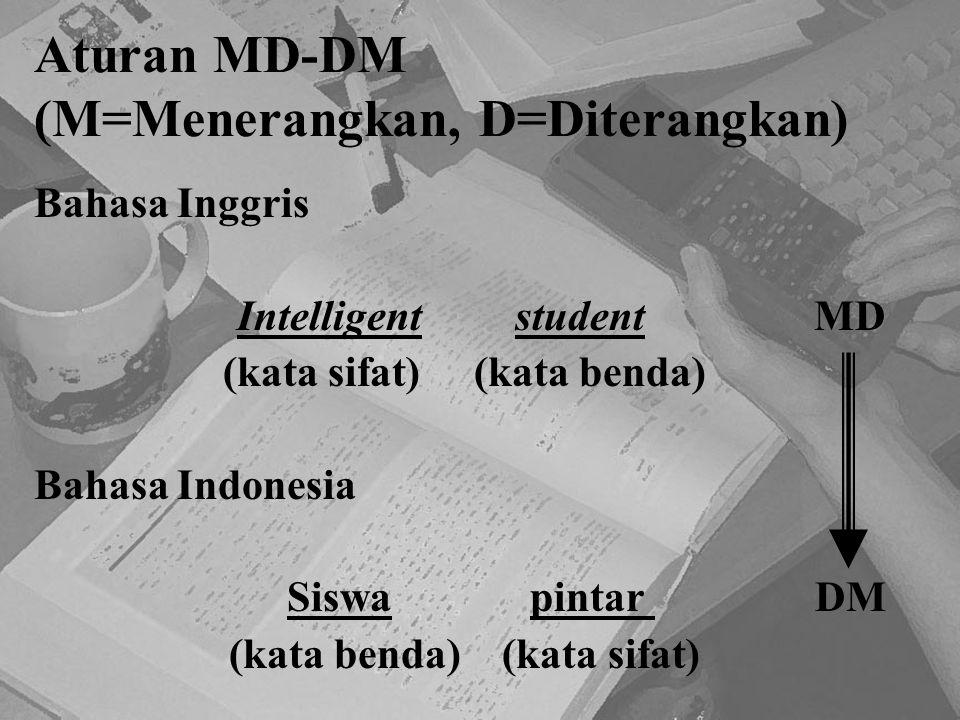 Aturan MD-DM (M=Menerangkan, D=Diterangkan)