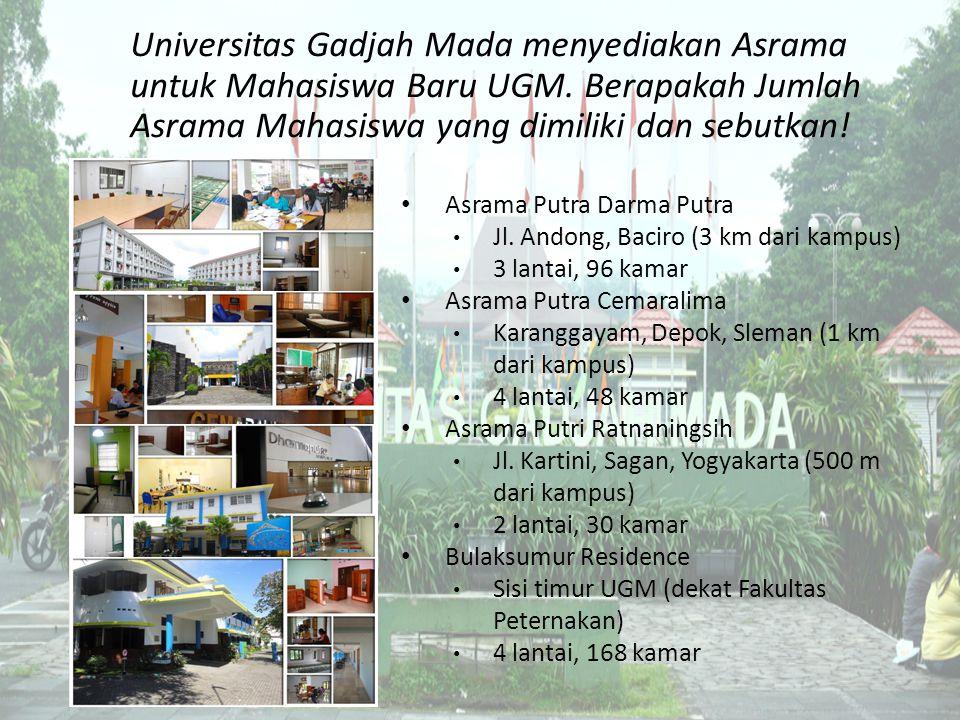 Universitas Gadjah Mada menyediakan Asrama untuk Mahasiswa Baru UGM