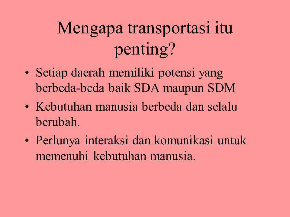 Mengapa transportasi itu penting