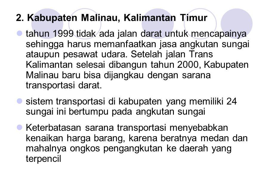 2. Kabupaten Malinau, Kalimantan Timur