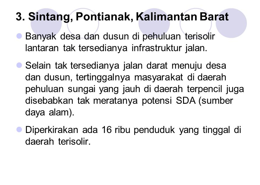 3. Sintang, Pontianak, Kalimantan Barat