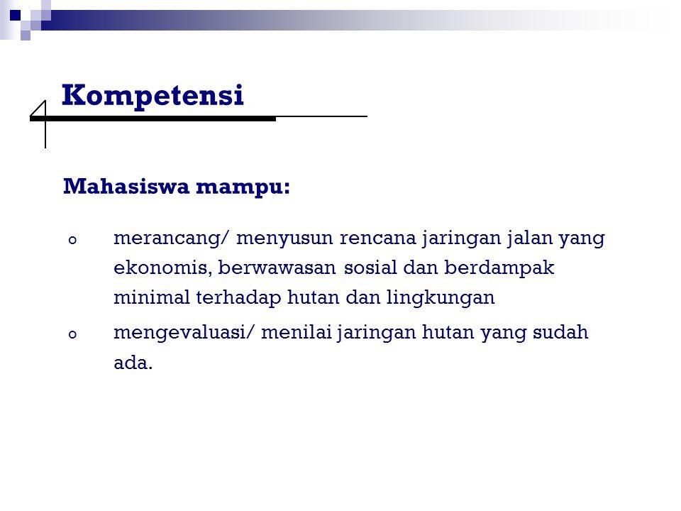 Kompetensi Mahasiswa mampu: