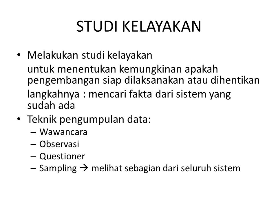 STUDI KELAYAKAN Melakukan studi kelayakan