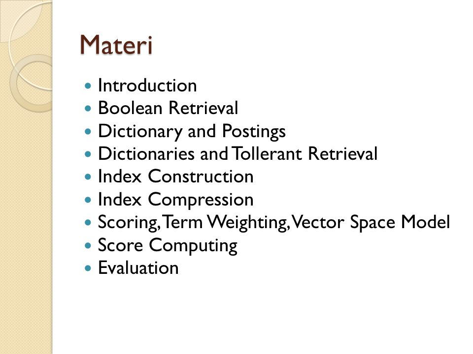 Materi Introduction Boolean Retrieval Dictionary and Postings
