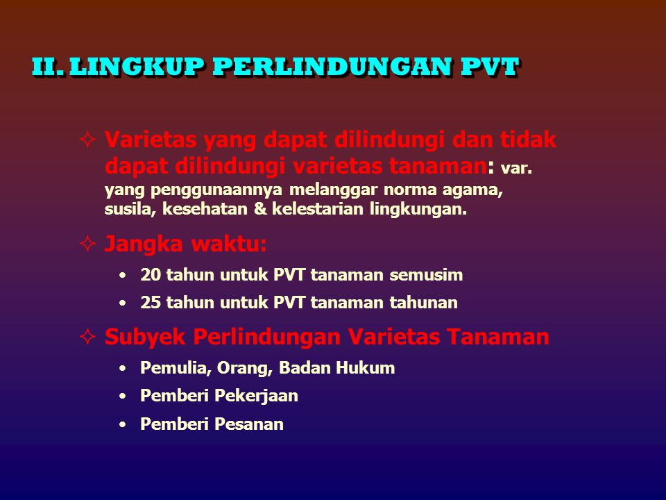 II. LINGKUP PERLINDUNGAN PVT