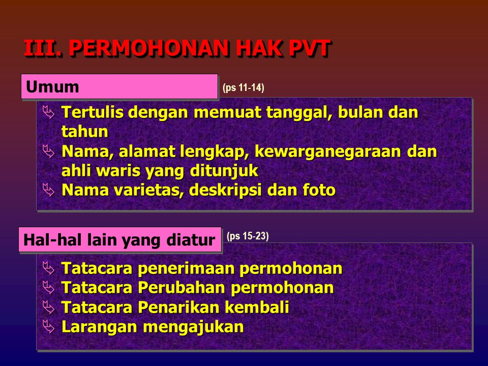 III. PERMOHONAN HAK PVT Umum