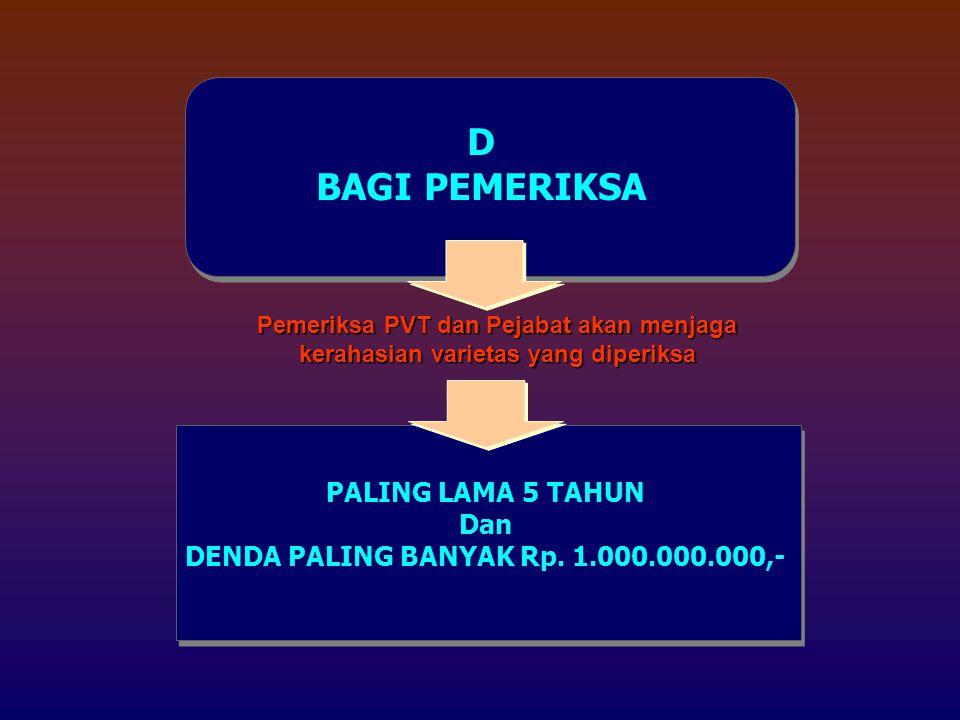 DENDA PALING BANYAK Rp. 1.000.000.000,-