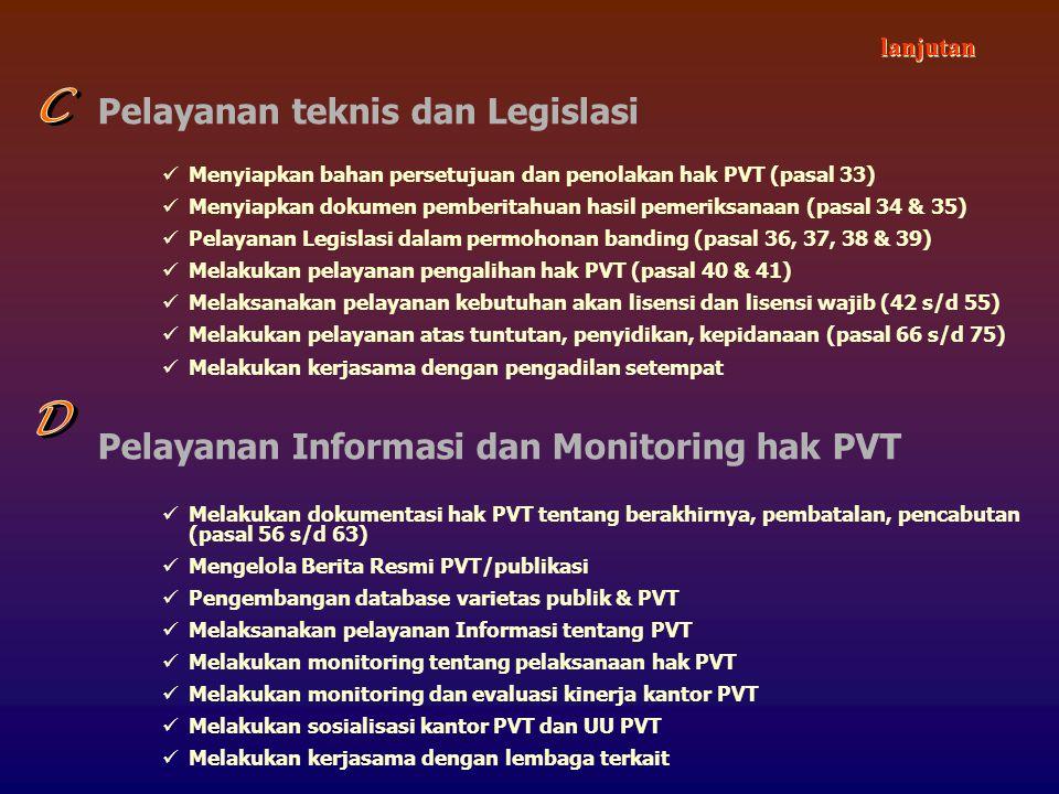 C D Pelayanan teknis dan Legislasi