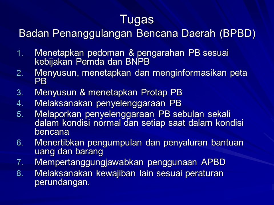 Tugas Badan Penanggulangan Bencana Daerah (BPBD)