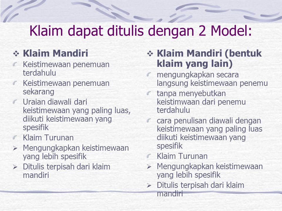 Klaim dapat ditulis dengan 2 Model: