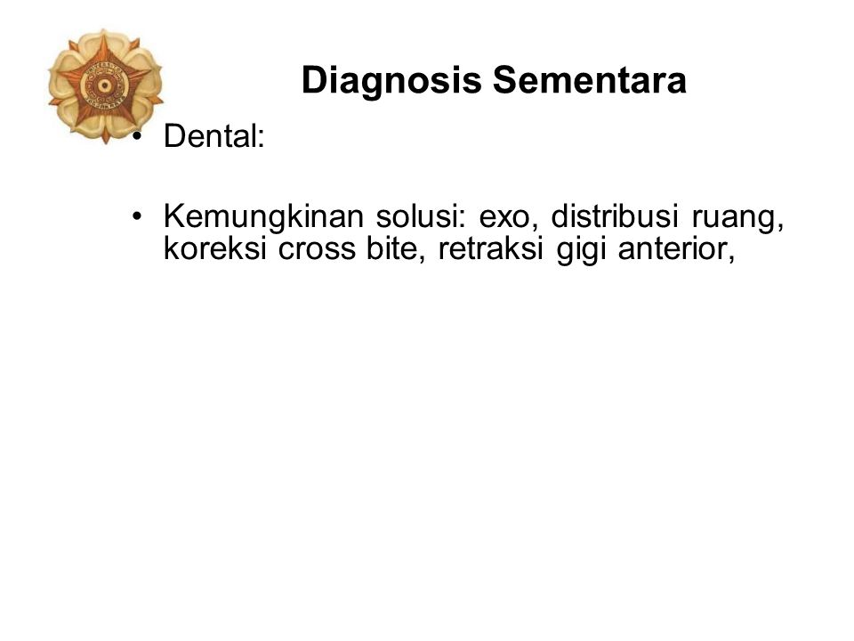 Diagnosis Sementara Dental: