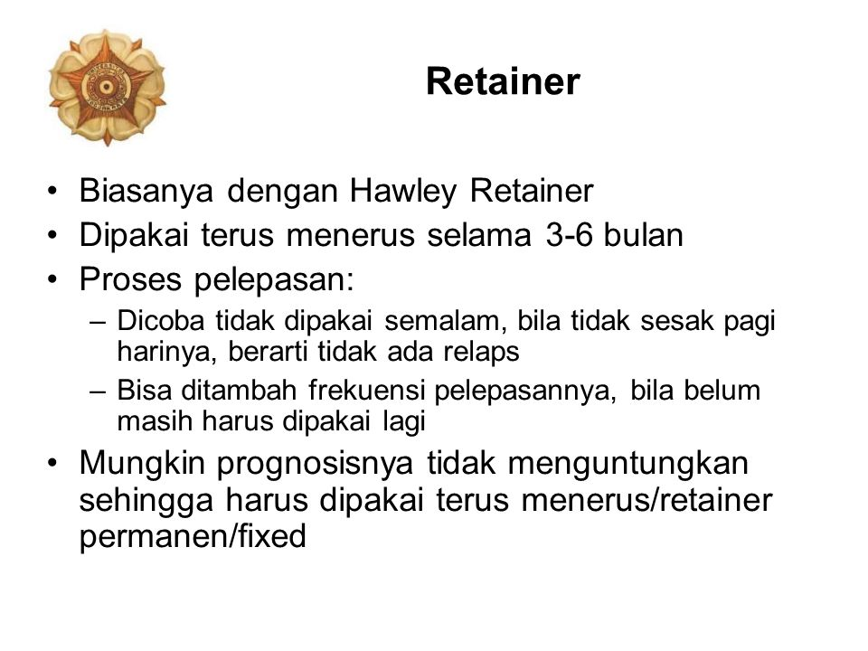Retainer Biasanya dengan Hawley Retainer