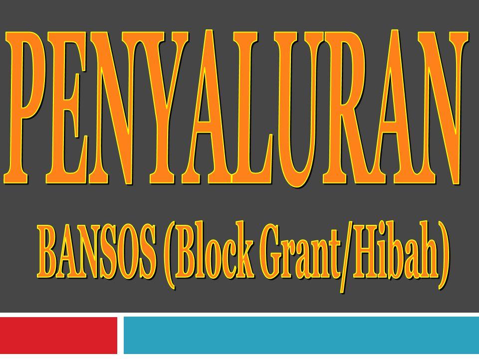 BANSOS (Block Grant/Hibah)