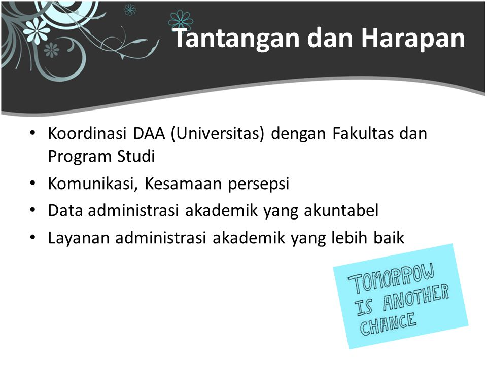 Tantangan dan Harapan Koordinasi DAA (Universitas) dengan Fakultas dan Program Studi. Komunikasi, Kesamaan persepsi.