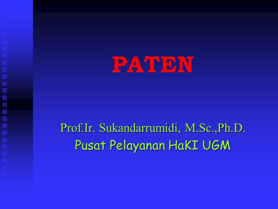 Prof.Ir. Sukandarrumidi, M.Sc.,Ph.D. Pusat Pelayanan HaKI UGM