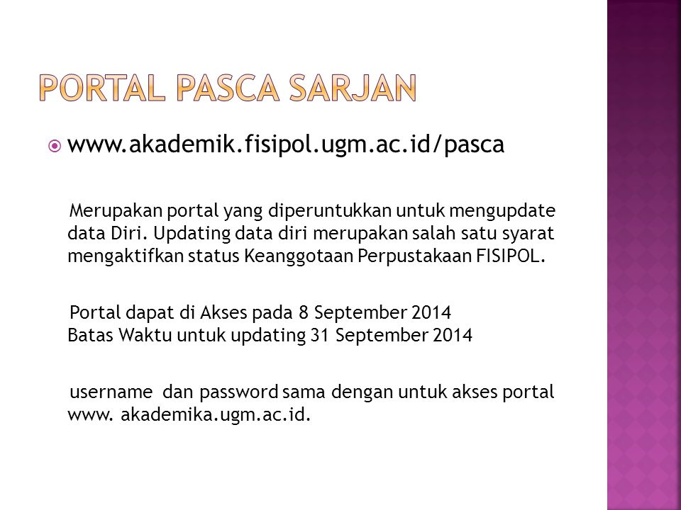 PORTAL PASCA SARJAN www.akademik.fisipol.ugm.ac.id/pasca