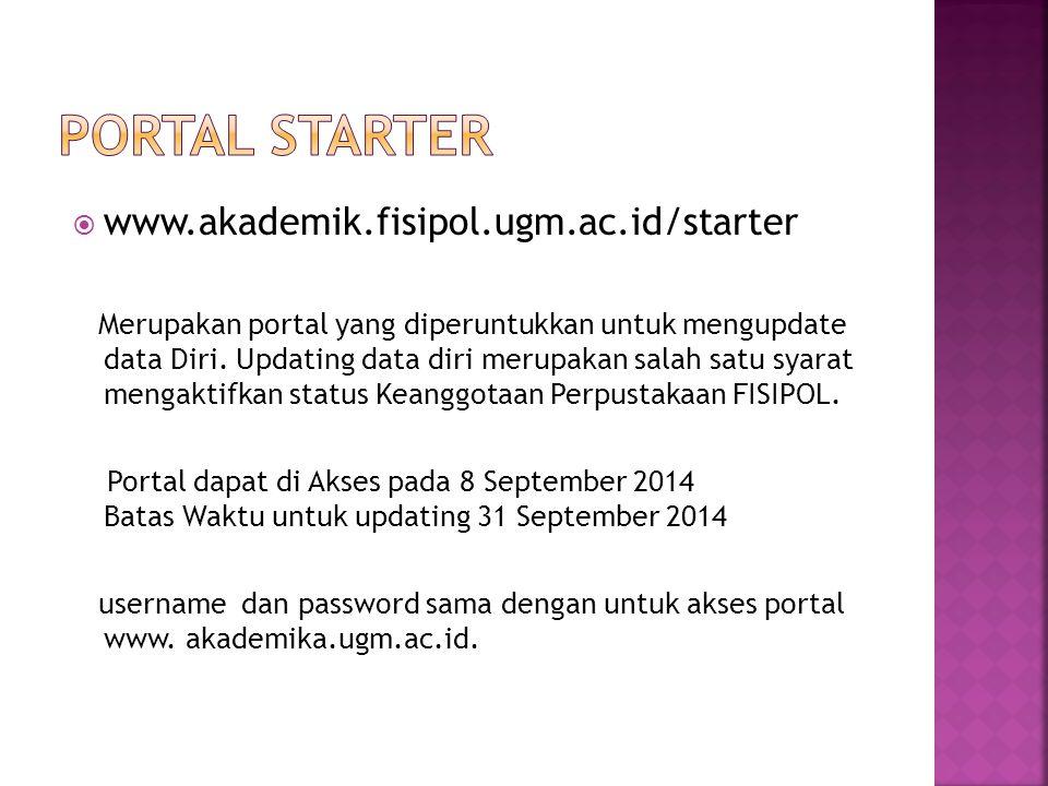 PORTAL Starter www.akademik.fisipol.ugm.ac.id/starter