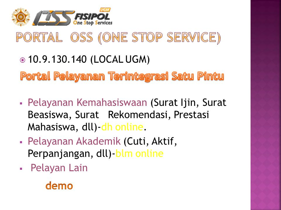 PORTAL OSS (One STOP SERVICE)