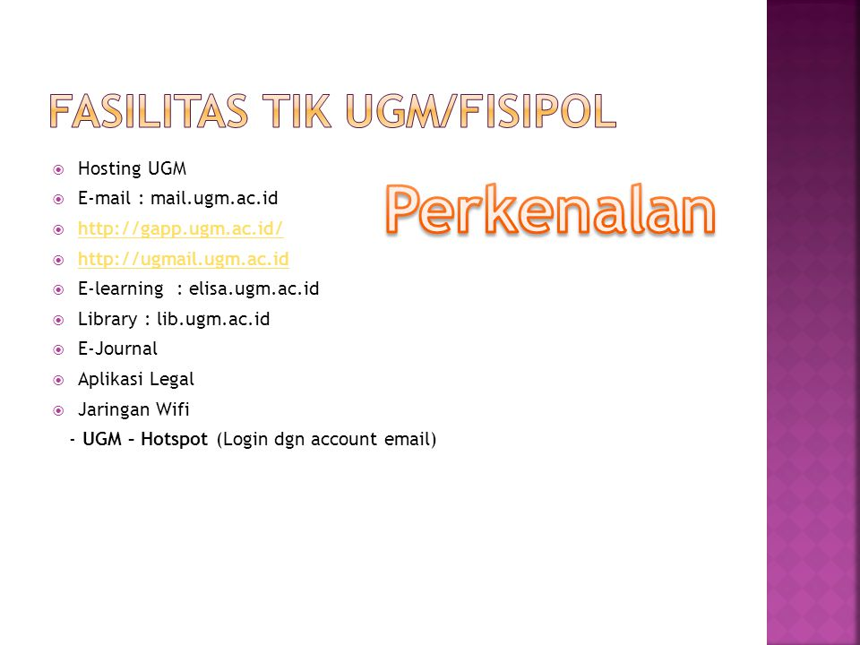 FASILITAS TIK UGM/FISIPOL