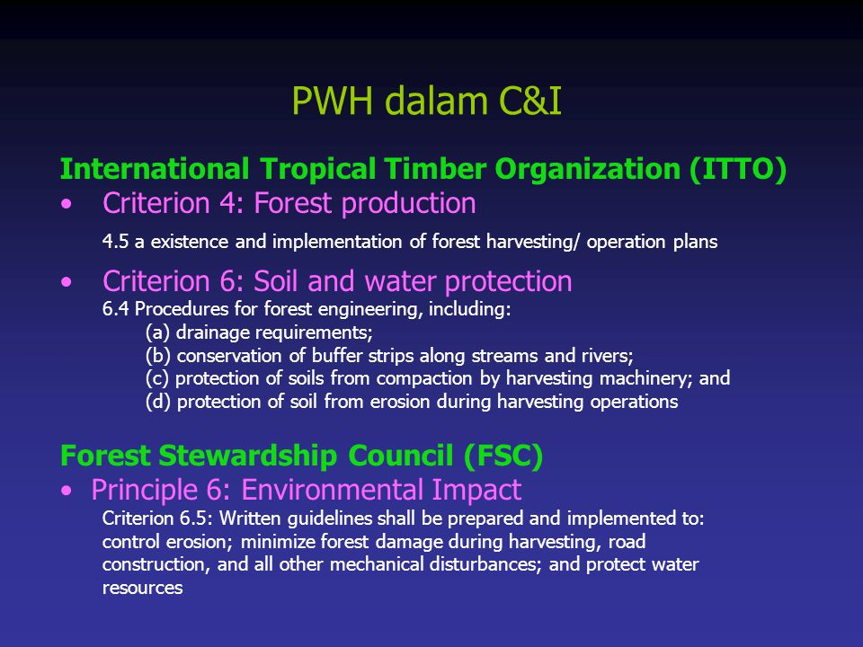 PWH dalam C&I International Tropical Timber Organization (ITTO)