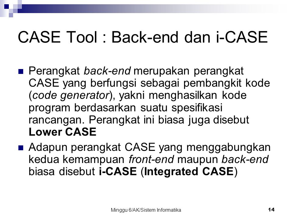 CASE Tool : Back-end dan i-CASE