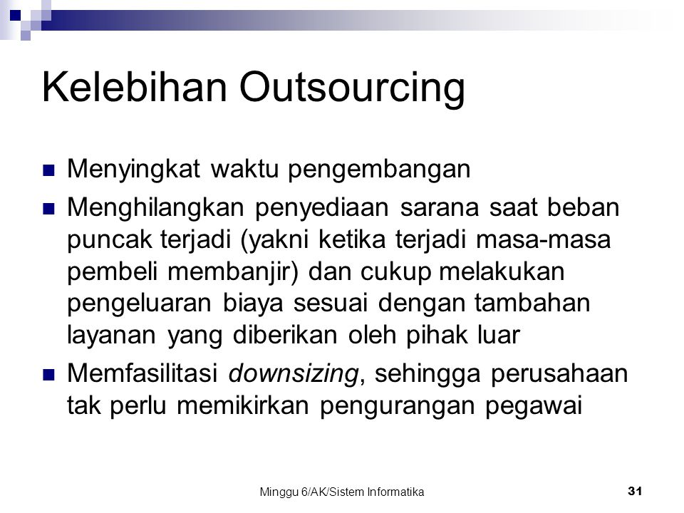 Kelebihan Outsourcing