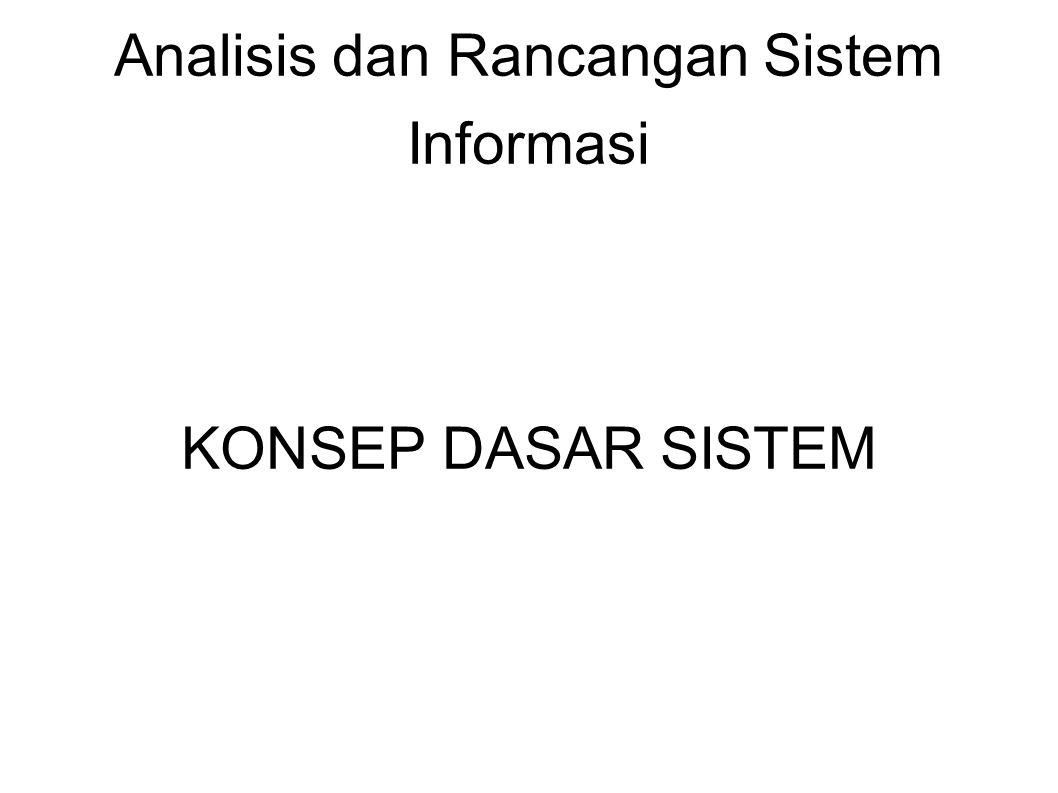 Analisis dan Rancangan Sistem Informasi