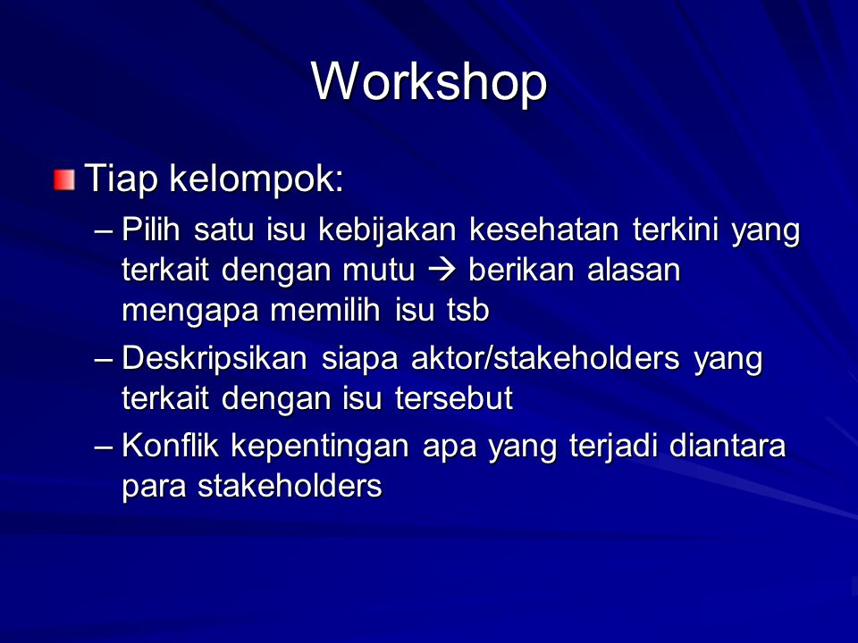 Workshop Tiap kelompok: