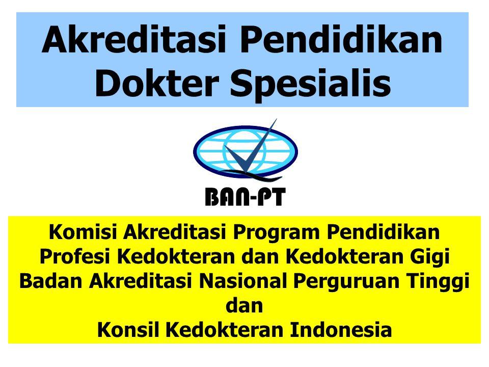 Akreditasi Pendidikan Dokter Spesialis