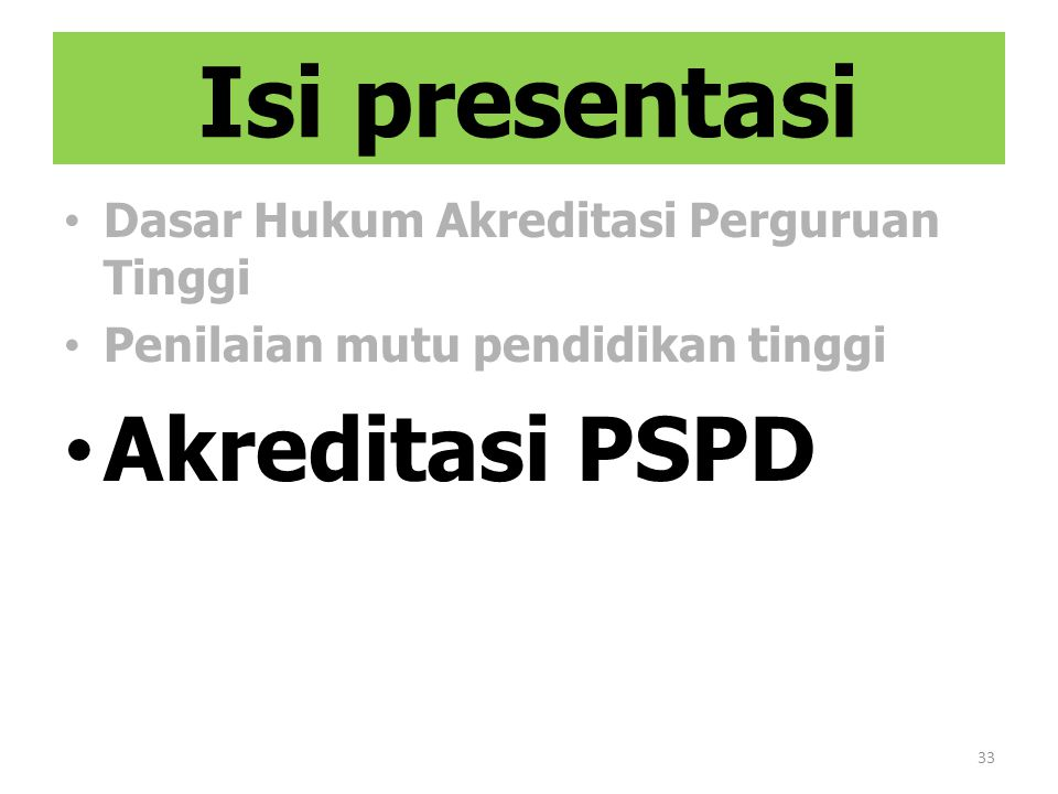 Isi presentasi Akreditasi PSPD Dasar Hukum Akreditasi Perguruan Tinggi