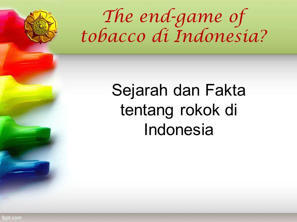 Sejarah dan Fakta tentang rokok di Indonesia