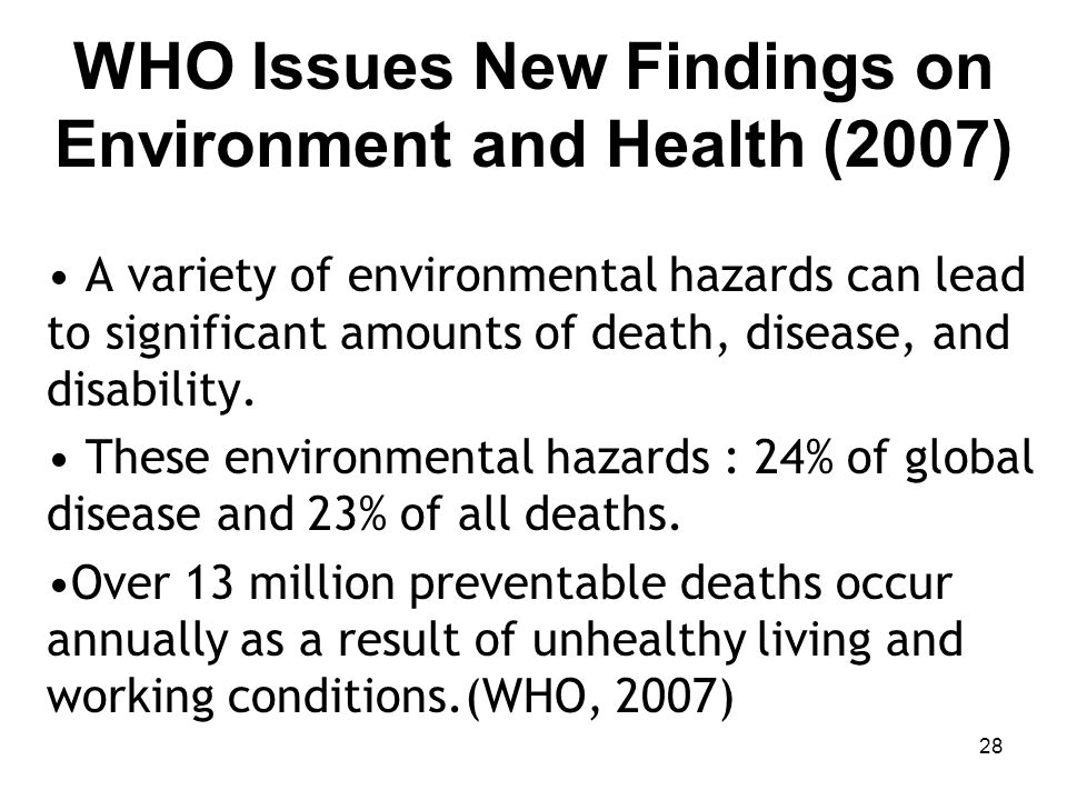 WHO Issues New Findings on Environment and Health (2007)