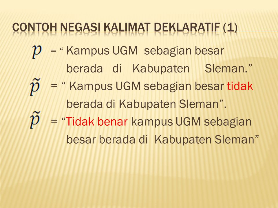 Contoh negasi kalimat deklaratif (1)