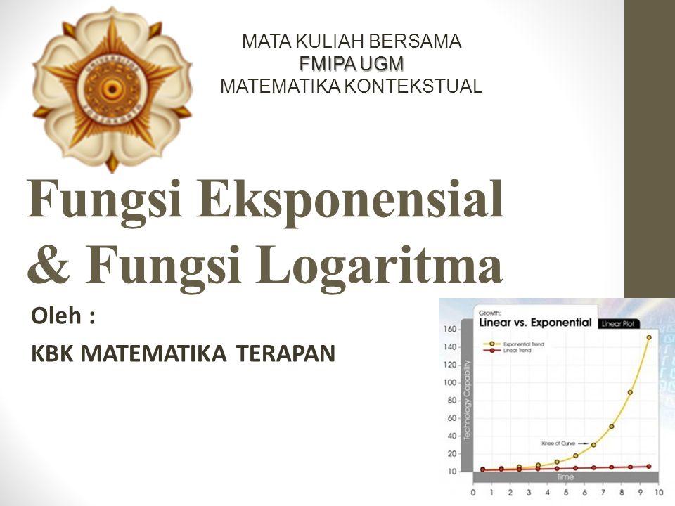 Fungsi Eksponensial & Fungsi Logaritma