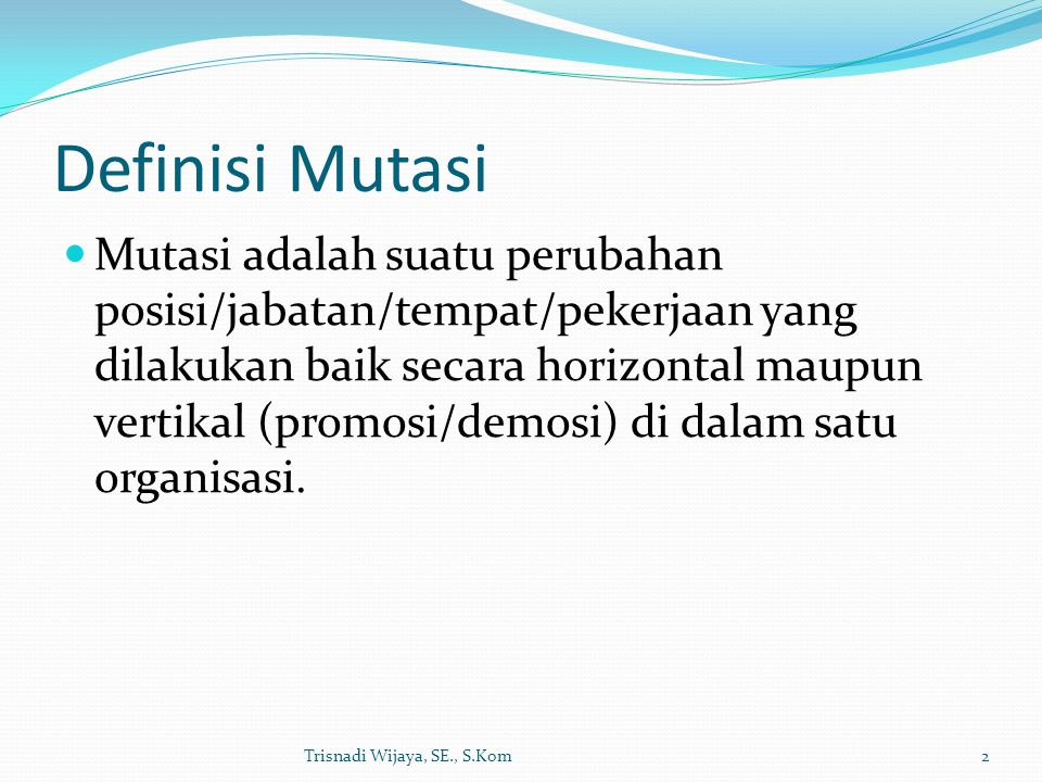Definisi Mutasi