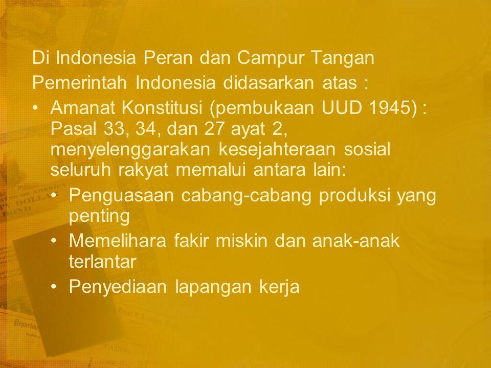 Di Indonesia Peran dan Campur Tangan