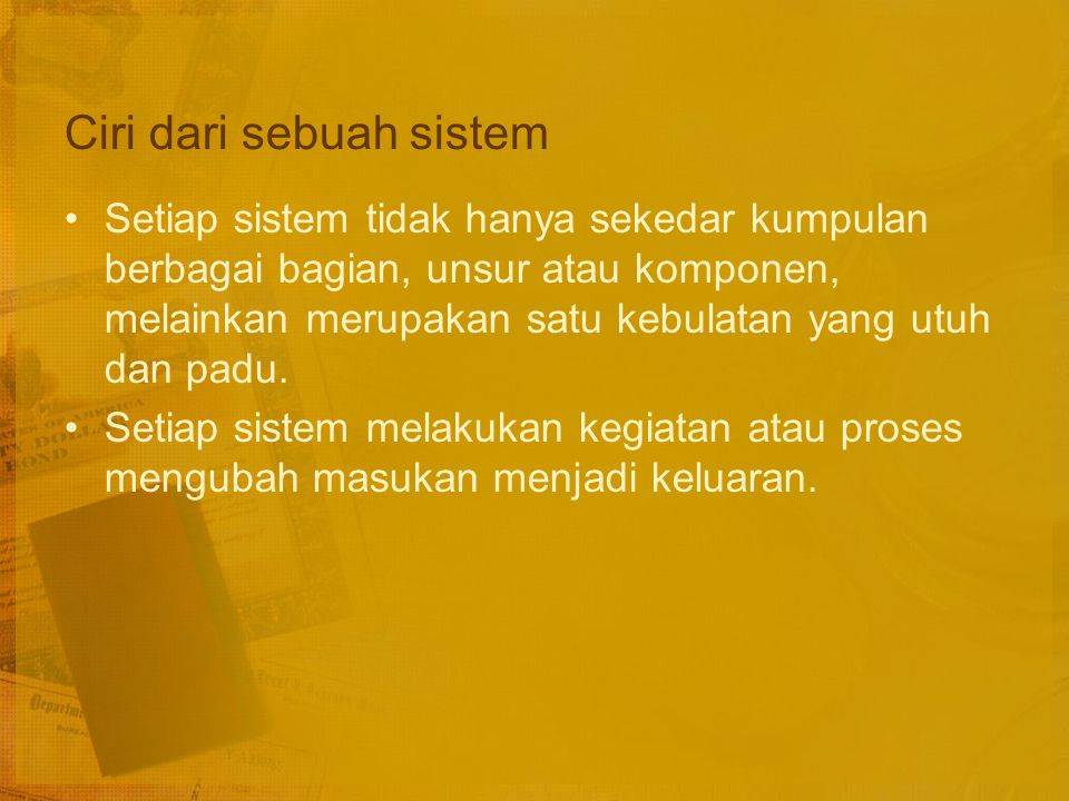 Ciri dari sebuah sistem