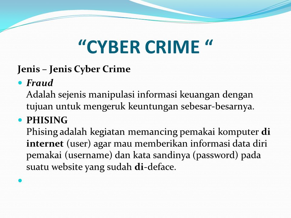 CYBER CRIME Jenis – Jenis Cyber Crime