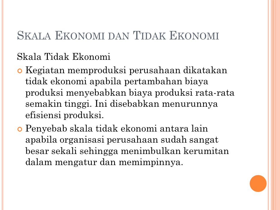 Skala Ekonomi dan Tidak Ekonomi